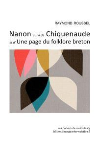 Nanon; Suivi de Chiquenaude