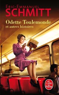 Odette Toulemonde : et autres histoires