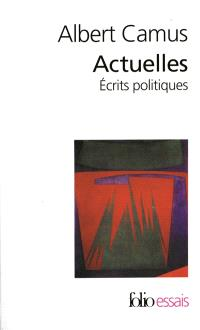 Actuelles : écrits politiques