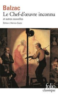Le chef-d'oeuvre inconnu : Pierre Grassou et autres nouvelles