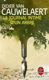 Le journal intime d'un arbre
