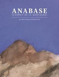 Anabase : l'esprit de la montagne
