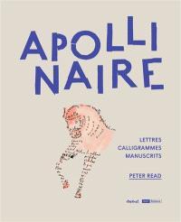 Apollinaire : manuscrits, lettres et calligrammes