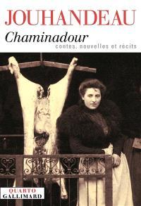 Chaminadour : contes, nouvelles et récits