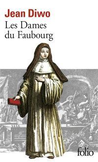 Les Dames du faubourg. Volume 1