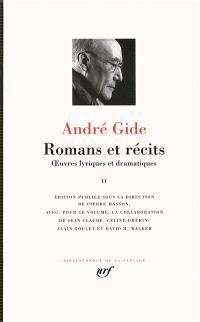 Romans et récits : oeuvres lyriques et dramatiques. Volume 2
