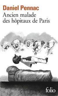 Ancien malade des hôpitaux de Paris : monologues gesticulatoire