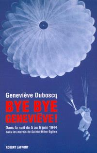 Bye, Bye, Geneviève !