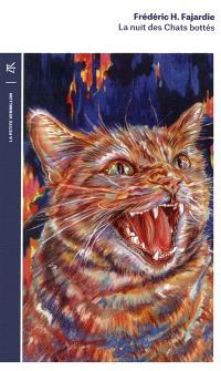 La nuit des chats bottés