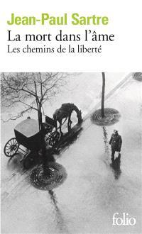 Les chemins de la liberté. Volume 3, La mort dans l'âme