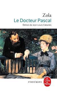 Les Rougon-Macquart. Volume 20, Le docteur Pascal