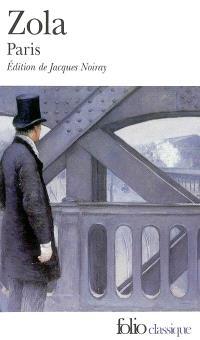 Les trois villes. Volume 1, Paris