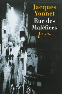 Rue des maléfices : chronique secrète d'une ville