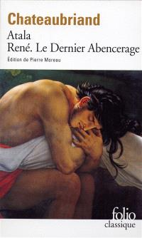 Atala; René; Les Aventures du dernier Abencérage