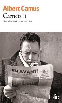 Carnets. Volume 2, Janvier 1942-mars 1951