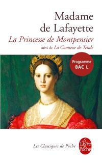 Histoire de la princesse de Montpensier; Suivi de Histoire de la comtesse de Tende