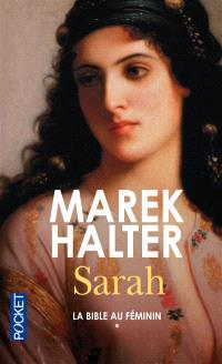 La Bible au féminin. Volume 1, Sarah
