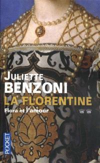 La Florentine, Fiora et l'amour