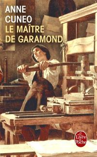 Le maître de Garamond : Antoine Augereau, graveur, imprimeur, éditeur, libraire