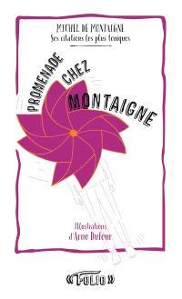 Promenade chez Montaigne : ses citations les plus toniques