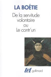 De la servitude volontaire ou Contr'un; Mémoire touchant l'édit de janvier 1562