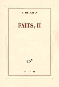 Faits. Volume 2