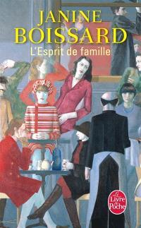 L'esprit de famille. Volume 1, L'esprit de famille