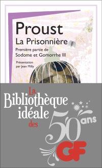 Sodome et Gomorrhe. Volume 3-1, La prisonnière