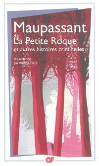 La petite Roque : et autres histoires criminelles