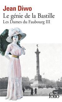 Les Dames du faubourg. Volume 3, Le Génie de la Bastille