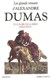 Les grands romans d'Alexandre Dumas. Volume 2, Le Collier de la reine; Ange Pitou