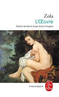 Les Rougon-Macquart. Volume 14, L'oeuvre