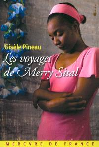 Les voyages de Merry Sisal