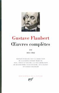 Oeuvres complètes. Volume 3, 1851-1862