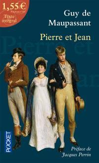 Pierre et Jean; Précédé de Le roman