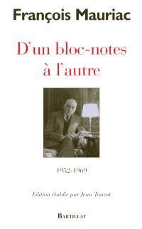 D'un bloc-notes à l'autre : 1952-1969