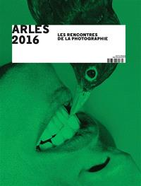 Arles 2016, les Rencontres de la photographie