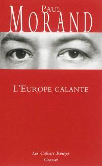 L'Europe galante : chronique du XXe siècle