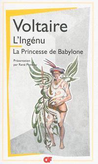L'ingénu; La princesse de Babylone