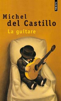 La guitare : récit