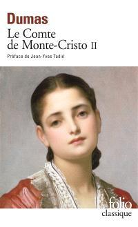 Le comte de Monte-Cristo. Volume 2