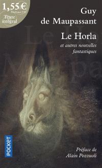 Le Horla : et autres nouvelles fantastiques