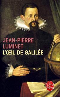 Les bâtisseurs du ciel. Volume 3, L'oeil de Galilée