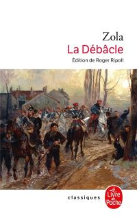 Les Rougon-Macquart. Volume 19, La Débâcle