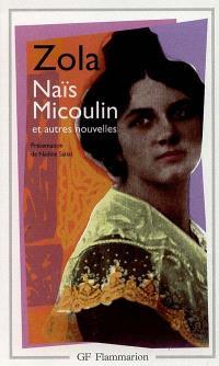 Naïs Micoulin : et autres nouvelles