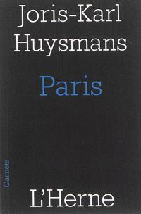 Paris : et autres textes