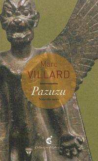 Pazuzu : une lecture libre de Pazuzu, Mésopotamie (Irak) Ier millénaire av. J.-C., Paris, Musée du Louvre : nouvelle noire