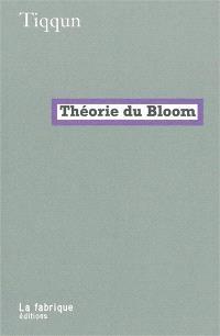 Théorie du Bloom