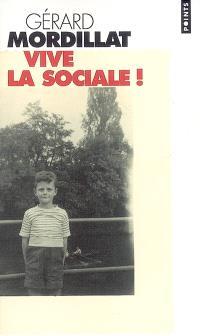 Vive la Sociale : récit