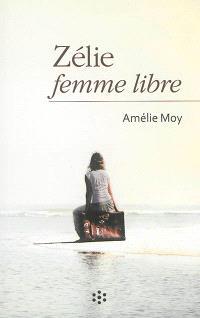 Zélie : femme libre